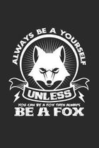 Always be yourself fox