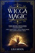 Wicca Magic: This Book Includes: 3 Manuscripts