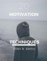 20 Motivational Techniques: Positive Thinking