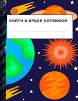 Earth & Space Notebook: Boys' and Girls Fun Lined Notebook for Grades K-2-3-4