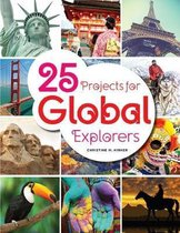25 Projects for Global Explorers