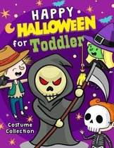 Happy Halloween for Toddler: An Halloween Coloring Book for Kids Age 3-5 Activity Book