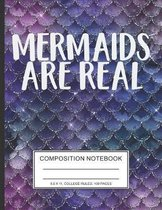 Mermaids Are Real: Mermaids Notebook Composition Mermaid Sea Salt Themed Blue And Purple with Cool Sparkle Classic Girl College Ruled 100