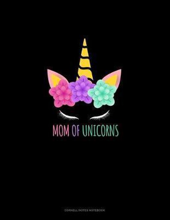 Mom Of Unicorns: Cornell Notes Notebook