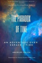 The paradox of time: and adventure over espace-time
