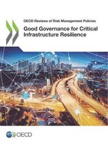 Good governance for critical infrastructure resilience