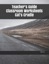 Teacher's Guide Classroom Worksheets Cat's Cradle