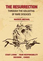 The Resurrection Through The Golgotha of Rare Diseases