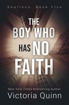 The Boy Who Has No Faith