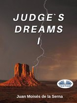 Judge's Dreams I