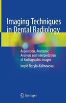 Imaging Techniques in Dental Radiology
