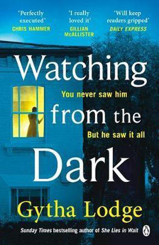 Boek cover Watching from the Dark van Gytha Lodge (Paperback)