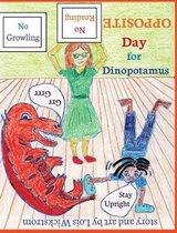 Opposite Day for Dinopotamus (8x10 hardcover)