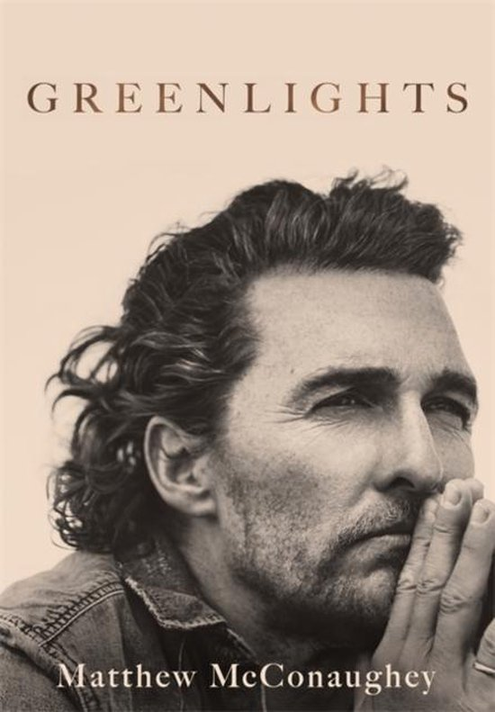 Boek cover Greenlights Raucous stories and outlaw wisdom from the Academy Awardwinning actor van Matthew Mcconaughey (Paperback)