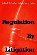 Regulation by Litigation