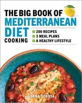 The Big Book of Mediterranean Diet Cooking