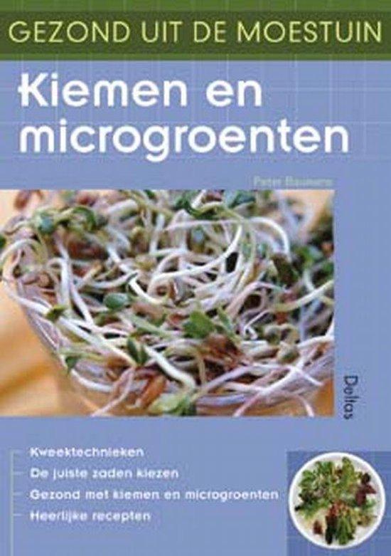 Gezond uit de moestuin - Kiemen en microgroenten