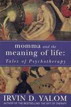 Boek cover Momma And The Meaning Of Life van Irvin D. Yalom