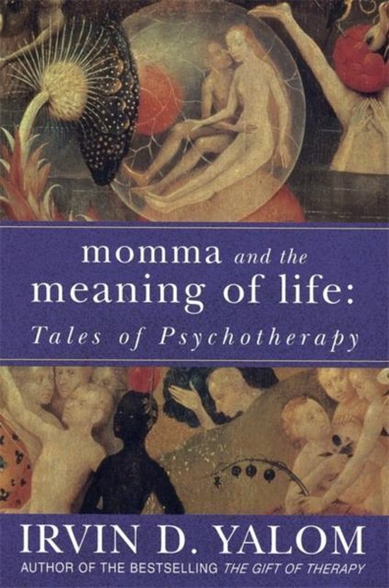 Boek cover Momma and the Meaning of Life van Irvin D. Yalom (Paperback)