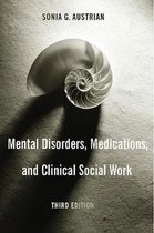 Mental Disorders, Medications, and Clinical Social Work
