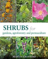 Shrubs for Gardens, Agroforestry and Permaculture