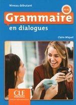 Grammaire en dialogues - Débutant livre + cd-audio