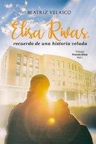 Elisa Rivas, recuerdo de una historia velada