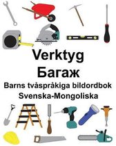 Svenska-Mongoliska Verktyg/Багаж Barns tv�spr�kiga bildordbok