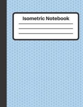Isometric Notebook: Equilateral triangles 0.28'', Isometric graph paper, 100 Numbered Pages (Large, 8.5 x 11)