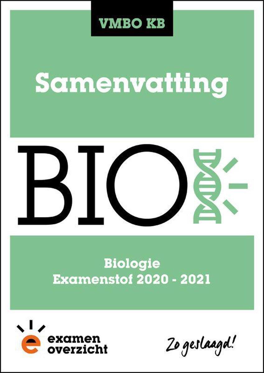 ExamenOverzicht - Samenvatting Biologie VMBO KB