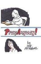 Pray Anyway