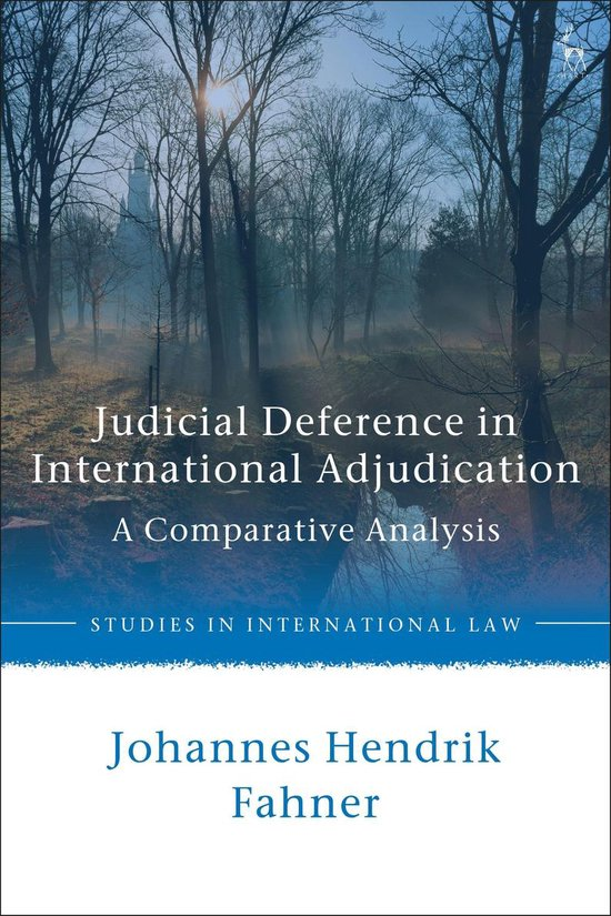Boek cover Judicial Deference in International Adjudication van Johannes Hendrik Fahner (Onbekend)