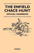 The Enfield Chace Hunt - Official Handbook