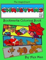 The magnificent Christmas Bookmarks Coloring Book: More than 190 Christmas bookmarks to color, relax your mind and have fun