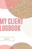 My Client Logbook: Client Logbook and Customer Records Diary