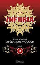Infuria : Opération Moloch
