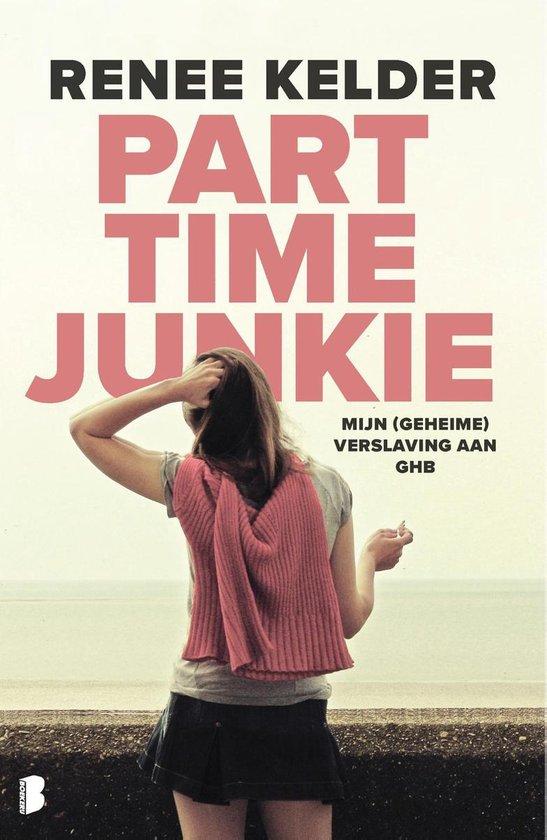 Boek cover Parttime-junkie van Renee Kelder (Onbekend)