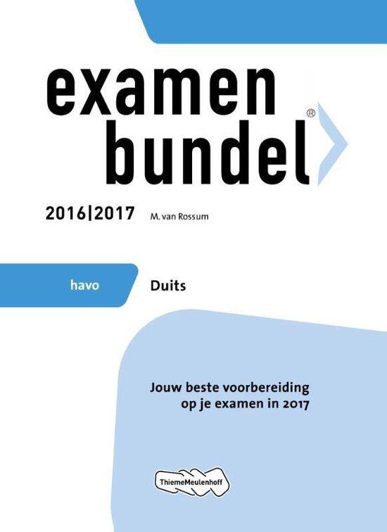 Examenbundel havo Duits 2016/2017 - M. van Rossum |