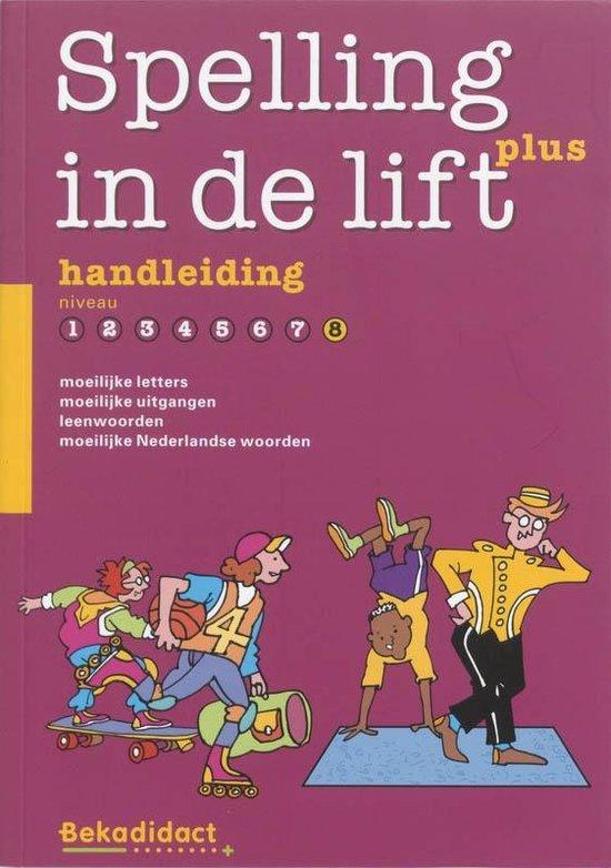 Spelling in de lift Plus Niveau 8 Handleiding - M. Crezee |