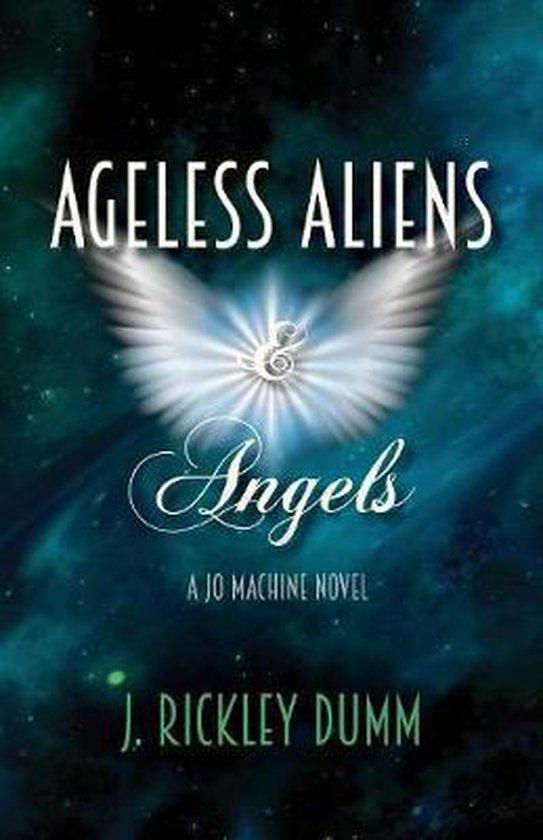 Ageless Aliens & Angels