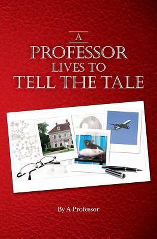 A Professor Lives to Tell the Tale