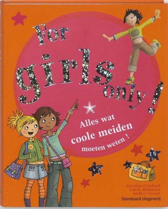 For Girls Only! - For girls only - S. Clochard |