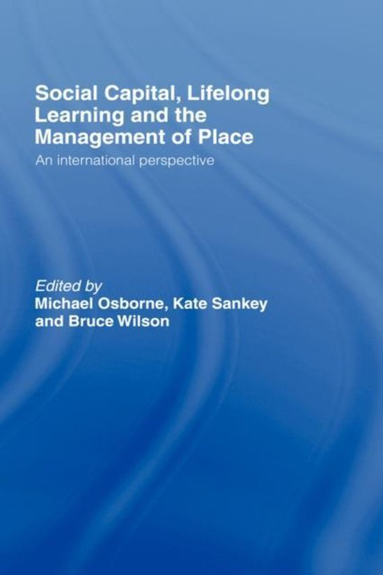 Boek cover Social Capital, Lifelong Learning and the Management of Place van Osborne/Sankey/ (Hardcover)