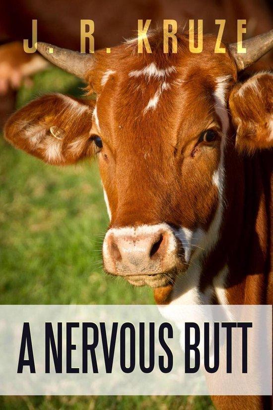 A Nervous Butt