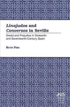 Linajudos and Conversos in Seville