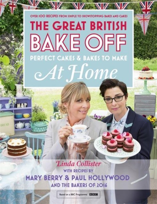 Boek cover Great British Bake Off - Perfect Cakes & Bakes To Make At Home van Linda Collister (Hardcover)