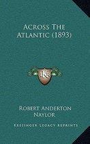 Across the Atlantic (1893)