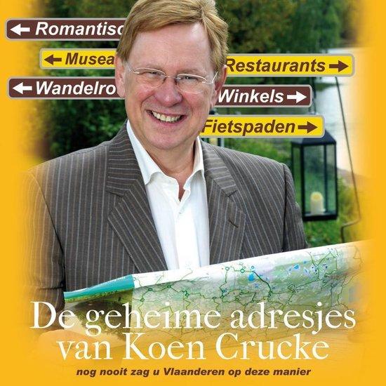 De geheime adresjes van Koen crucke - Koen Crucke |