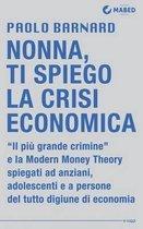 Nonna, Ti Spiego La Crisi Economica