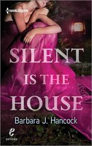Silent is the House